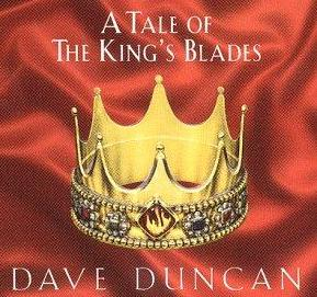 Dave Duncan s a Tale of Kings Blades-sorozat